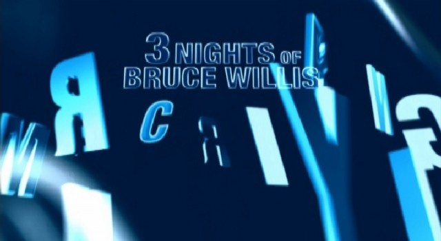 USA - 3 Nights of Bruce Willis - Promo