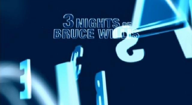 USA - 3 Nights of Bruce Willis - Promo
